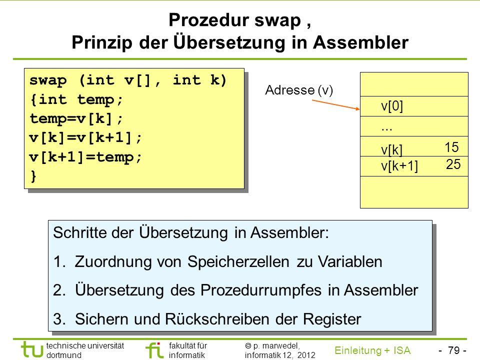 - 78 - technische universität dortmund fakultät für informatik p. marwedel, informatik 12, 2012 Einleitung + ISA TU Dortmund Call by value vs. call by
