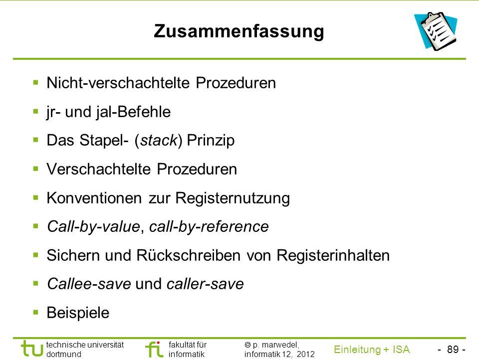 - 88 - technische universität dortmund fakultät für informatik p. marwedel, informatik 12, 2012 Einleitung + ISA TU Dortmund Rückschreiben der Registe