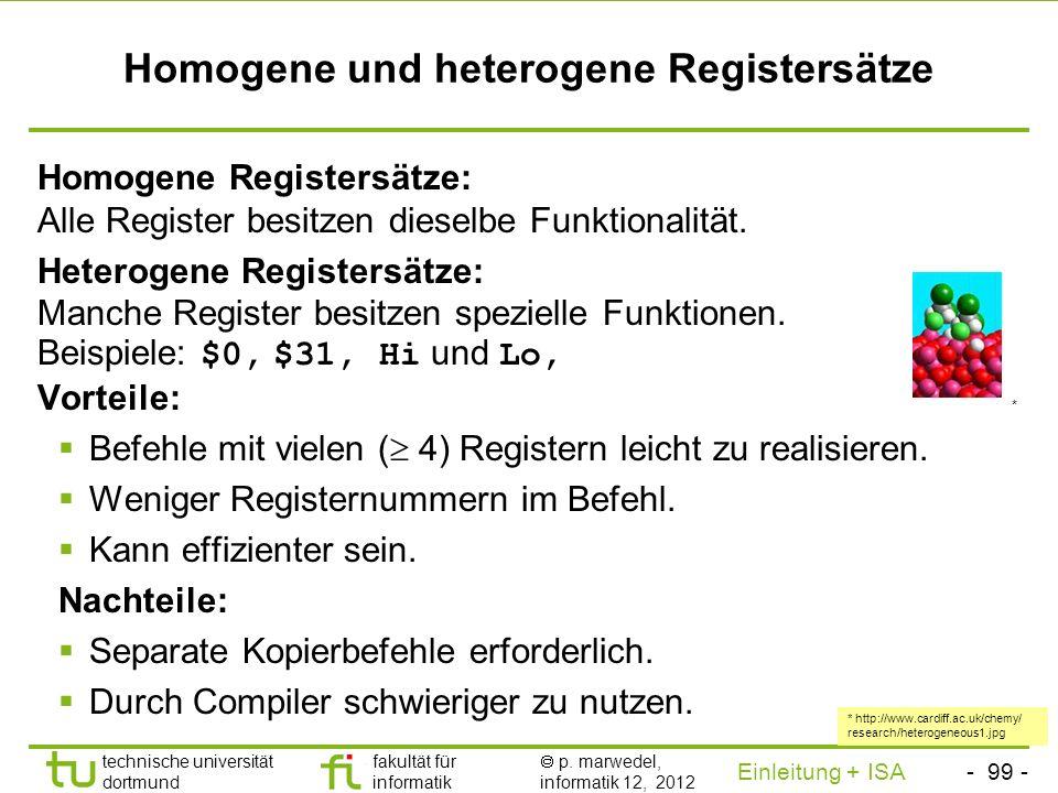 - 98 - technische universität dortmund fakultät für informatik p. marwedel, informatik 12, 2012 Einleitung + ISA TU Dortmund Größe von Registerspeiche