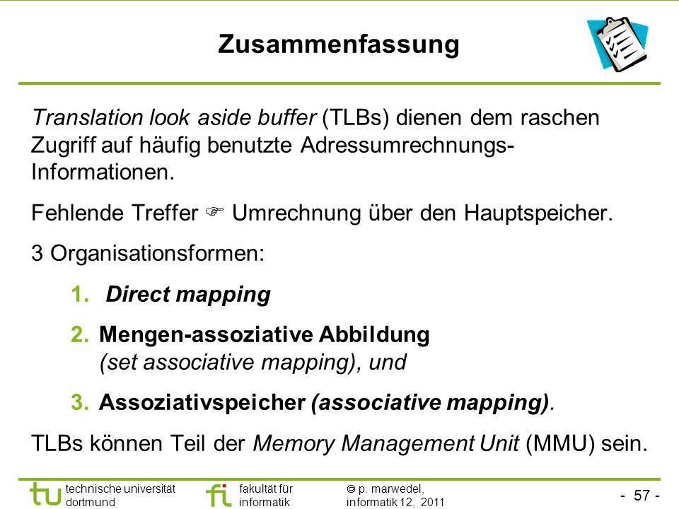- 56 - technische universität dortmund fakultät für informatik p. marwedel, informatik 12, 2011 Anwendung: Memory Management Unit (MMU) Motorola MC 68