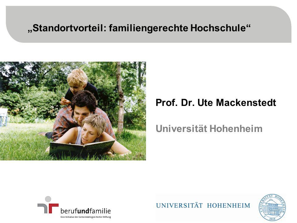 2 Prof. Dr. Ute Mackenstedt Universität Hohenheim Standortvorteil: familiengerechte Hochschule