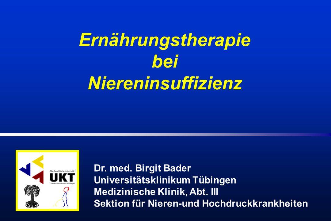Dr. med. Birgit Bader Universitätsklinikum Tübingen Medizinische Klinik, Abt.