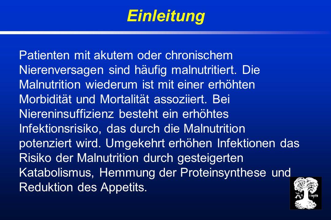 Patienten mit akutem oder chronischem Nierenversagen sind häufig malnutritiert.