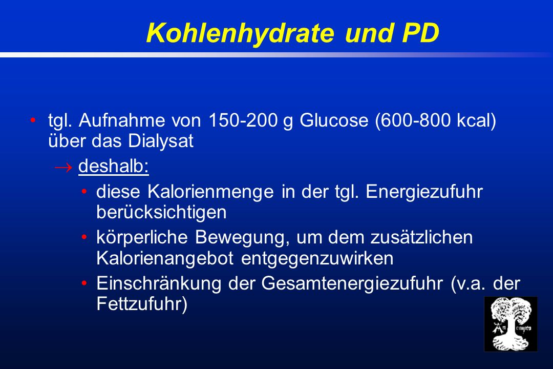 Kohlenhydrate und PD tgl.