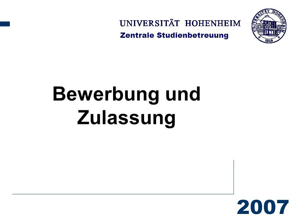 2007 Zentrale Studienbetreuung Bewerbung und Zulassung