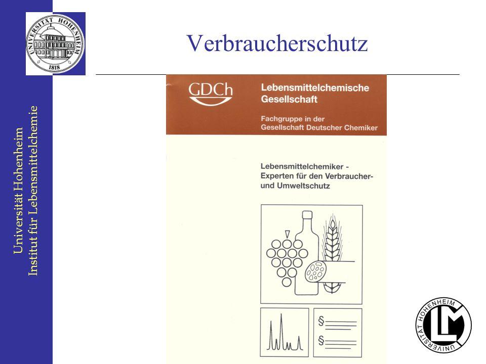 Universität Hohenheim Institut für Lebensmittelchemie Verbraucherschutz