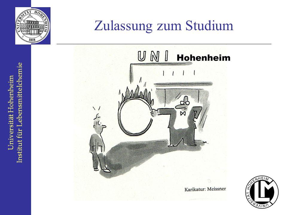 Universität Hohenheim Institut für Lebensmittelchemie Zulassung zum Studium