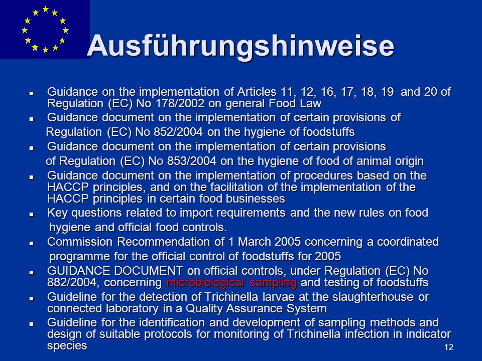 ENLARGEMENT DG 12 Ausführungshinweise Guidance on the implementation of Articles 11, 12, 16, 17, 18, 19 and 20 of Regulation (EC) No 178/2002 on gener