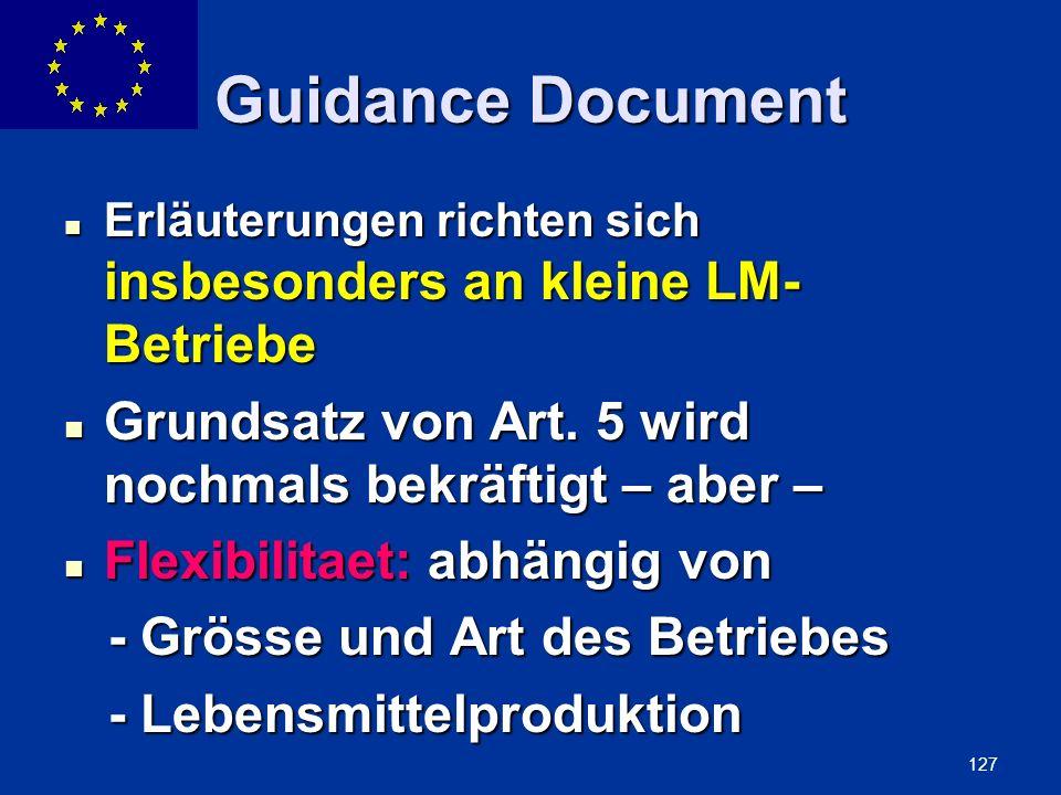 ENLARGEMENT DG 127 Guidance Document Erläuterungen richten sich insbesonders an kleine LM- Betriebe Erläuterungen richten sich insbesonders an kleine