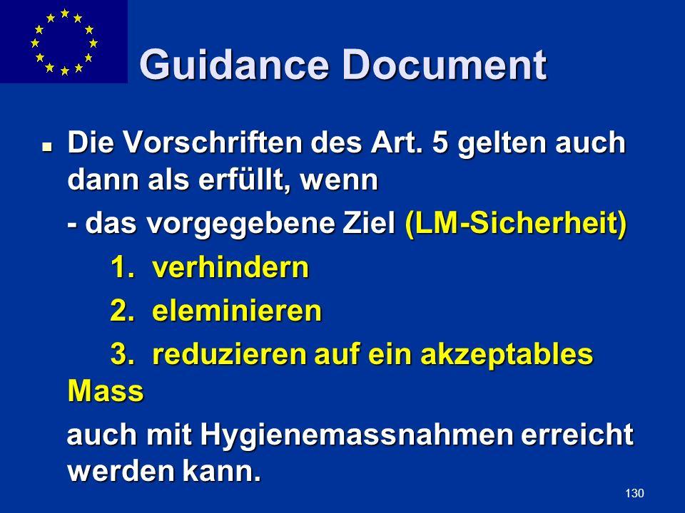 ENLARGEMENT DG 130 Guidance Document Die Vorschriften des Art. 5 gelten auch dann als erfüllt, wenn Die Vorschriften des Art. 5 gelten auch dann als e