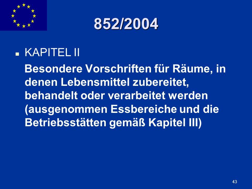 ENLARGEMENT DG 43 852/2004 KAPITEL II Besondere Vorschriften für Räume, in denen Lebensmittel zubereitet, behandelt oder verarbeitet werden (ausgenomm