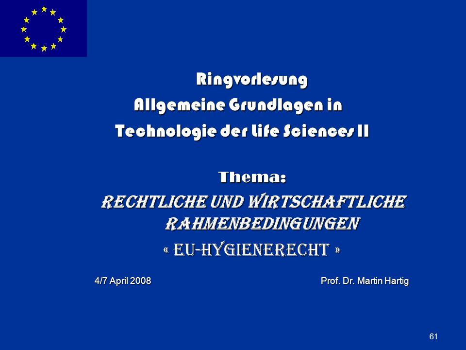 ENLARGEMENT DG 61 Ringvorlesung Allgemeine Grundlagen in Allgemeine Grundlagen in Technologie der Life Sciences II Technologie der Life Sciences IIThe