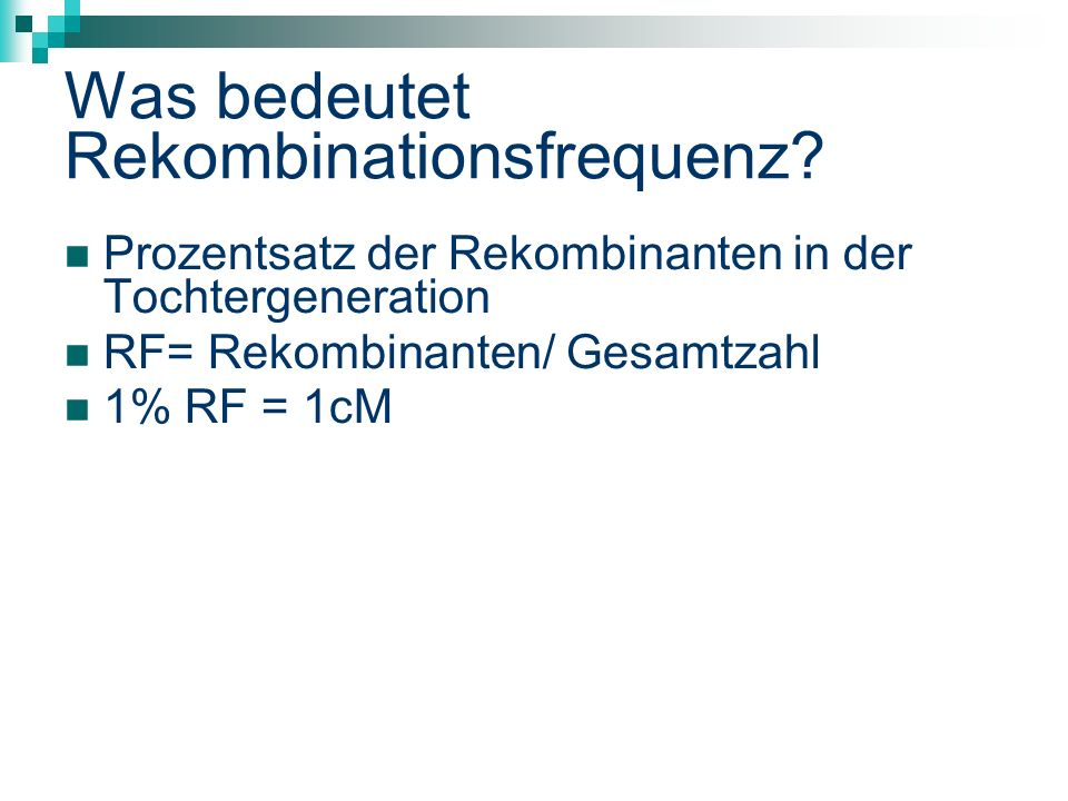 Was bedeutet Rekombinationsfrequenz.