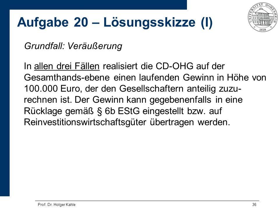 36 Grundfall: Veräußerung In allen drei Fällen realisiert die CD-OHG auf der Gesamthands-ebene einen laufenden Gewinn in Höhe von 100.000 Euro, der de