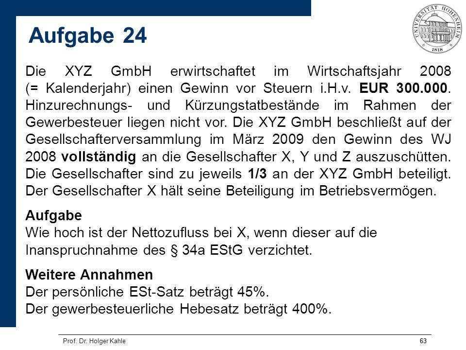63 Die XYZ GmbH erwirtschaftet im Wirtschaftsjahr 2008 (= Kalenderjahr) einen Gewinn vor Steuern i.H.v. EUR 300.000. Hinzurechnungs- und Kürzungstatbe