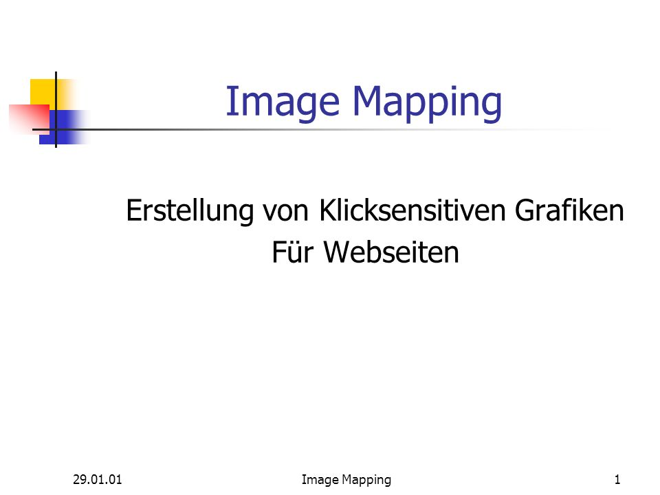 29.01.01Image Mapping2 Arbeitsschritte 1.