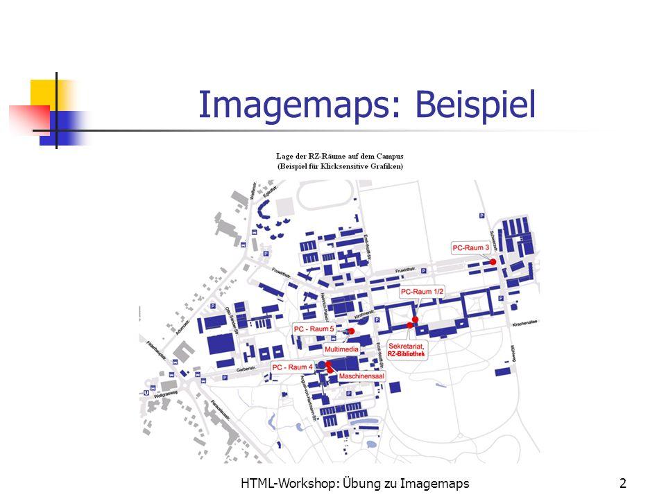 HTML-Workshop: Übung zu Imagemaps2 Imagemaps: Beispiel