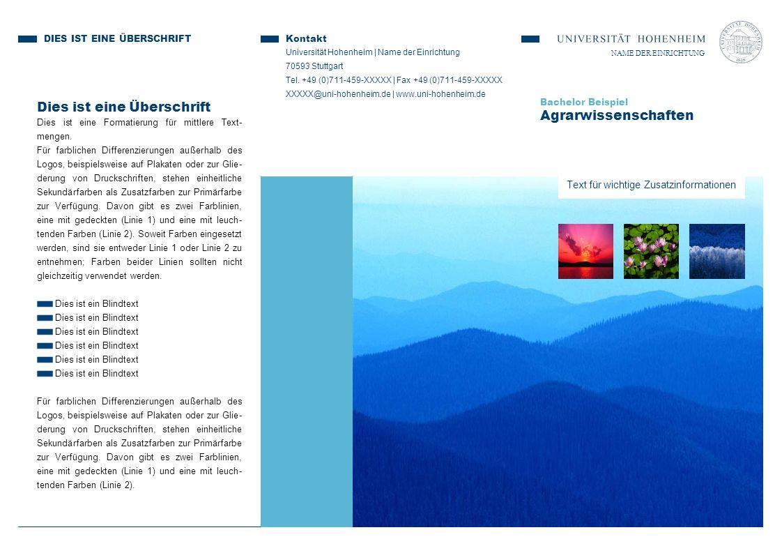 Bachelor Beispiel Agrarwissenschaften Dies ist eine Überschrift Dies ist eine Formatierung für mittlere Text- mengen. Für farblichen Differenzierungen