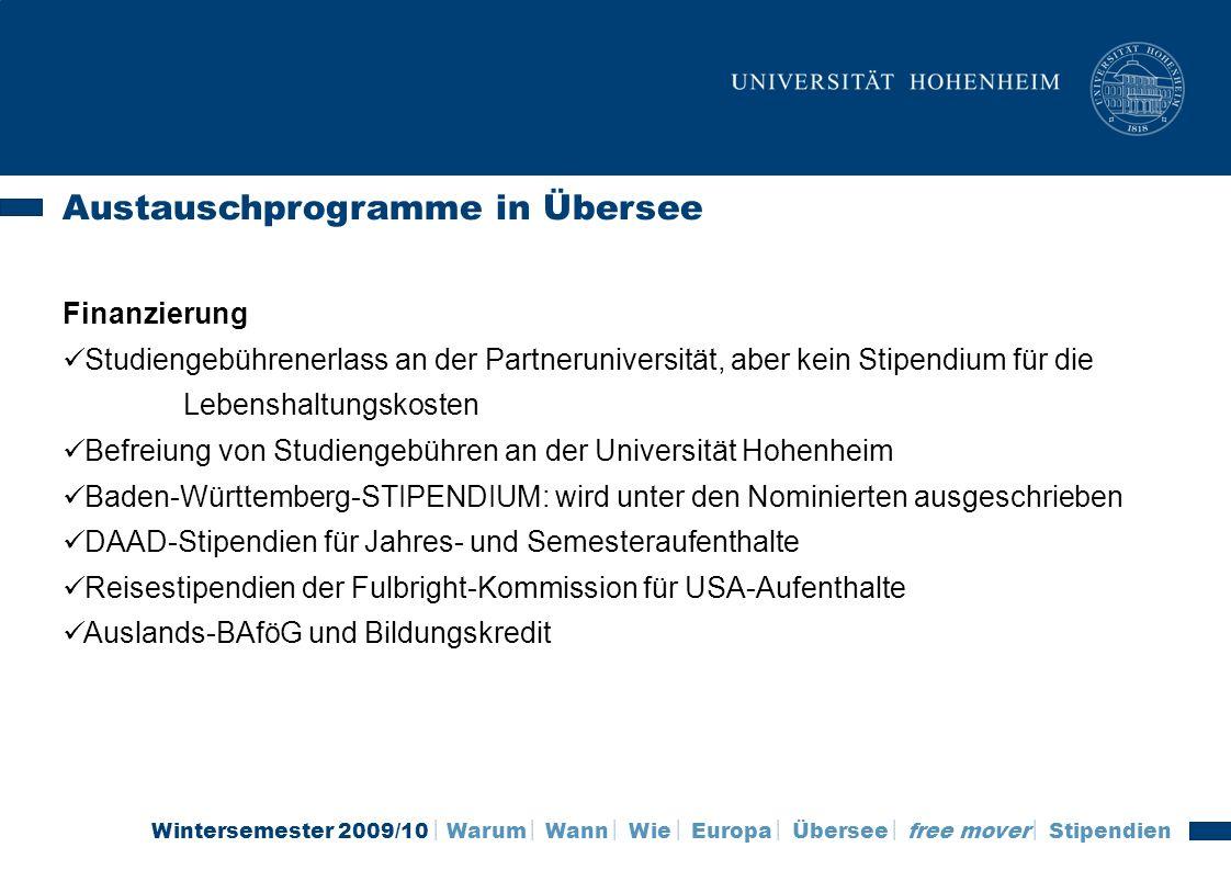 Wintersemester 2009/10 Warum Wann Wie Europa Übersee free mover Stipendien Austauschprogramme in Übersee Finanzierung Studiengebührenerlass an der Par
