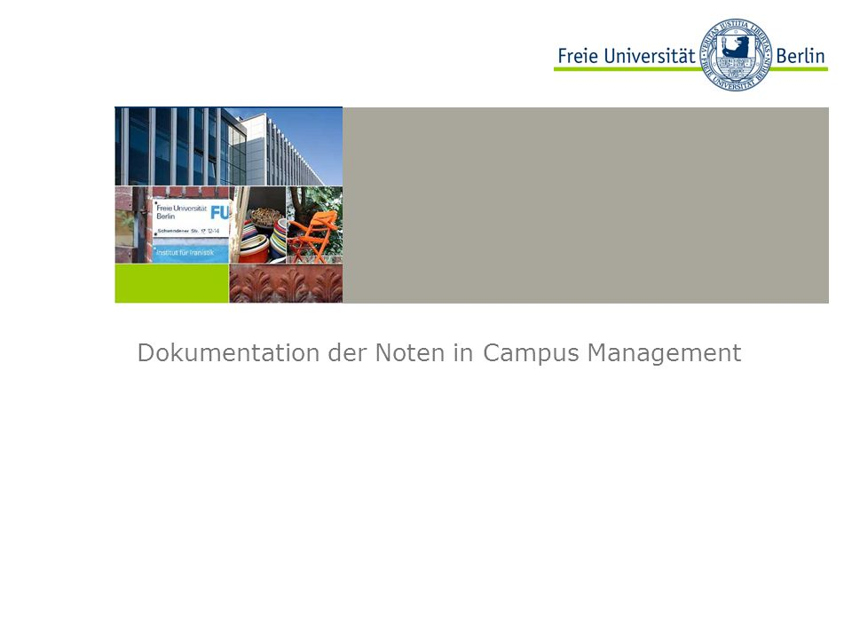 Dokumentation der Noten in Campus Management