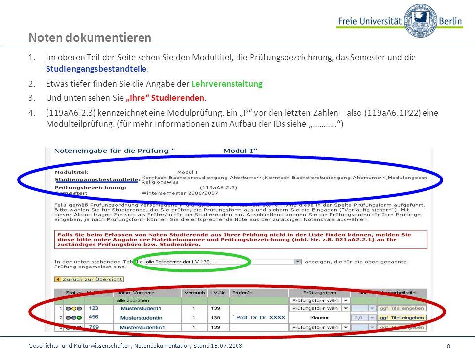 8 Noten dokumentieren 1.Im oberen Teil der Seite sehen Sie den Modultitel, die Prüfungsbezeichnung, das Semester und die Studiengangsbestandteile.