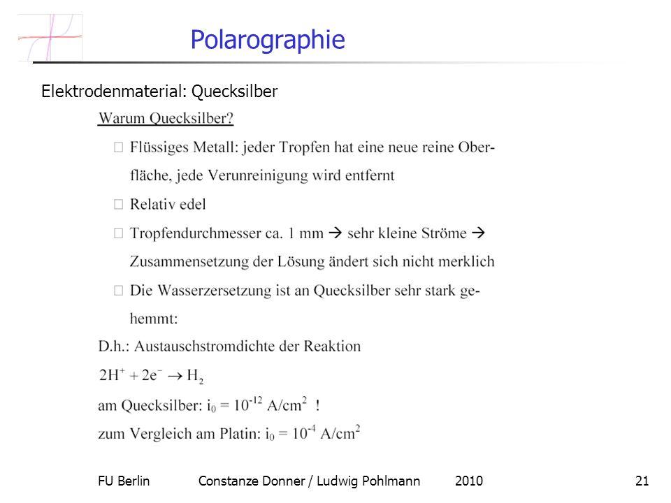 FU Berlin Constanze Donner / Ludwig Pohlmann 201021 Polarographie Elektrodenmaterial: Quecksilber