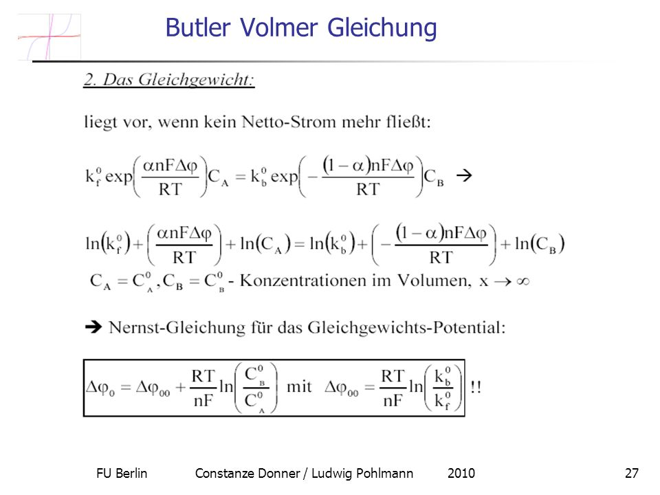 FU Berlin Constanze Donner / Ludwig Pohlmann 201027 Butler Volmer Gleichung