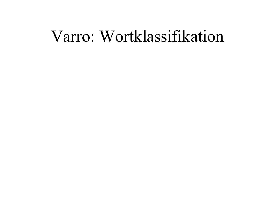 Varro: Wortklassifikation