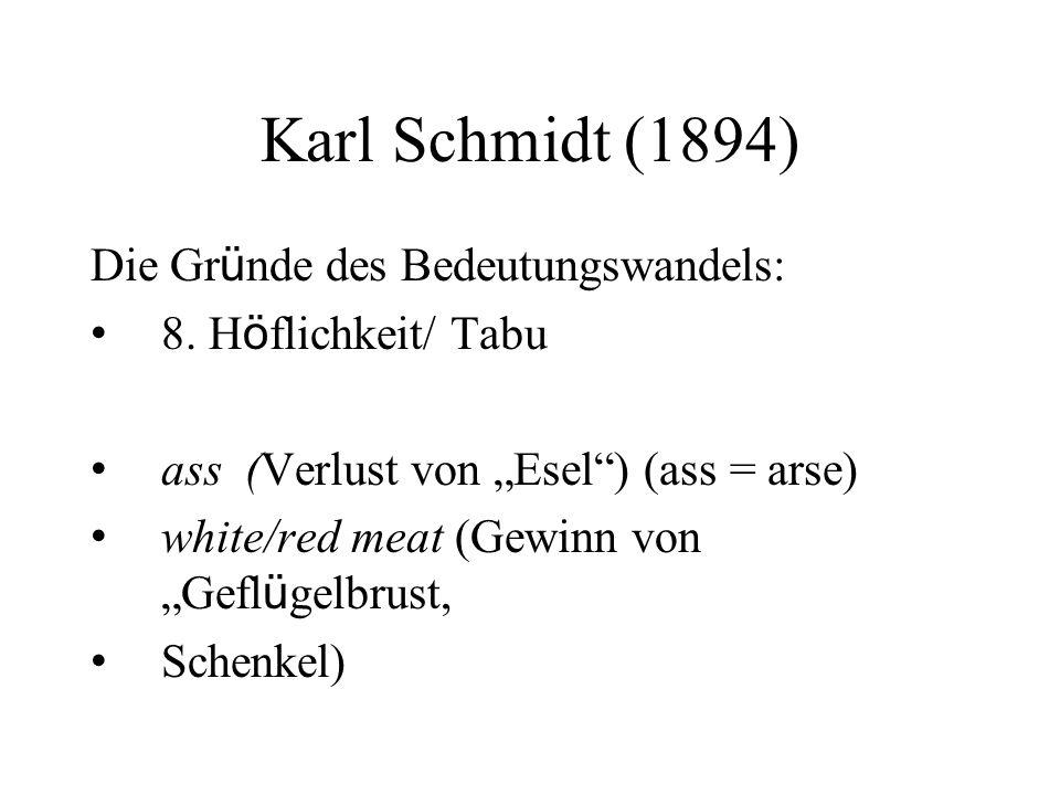 Karl Schmidt (1894) Die Gr ü nde des Bedeutungswandels: 8.
