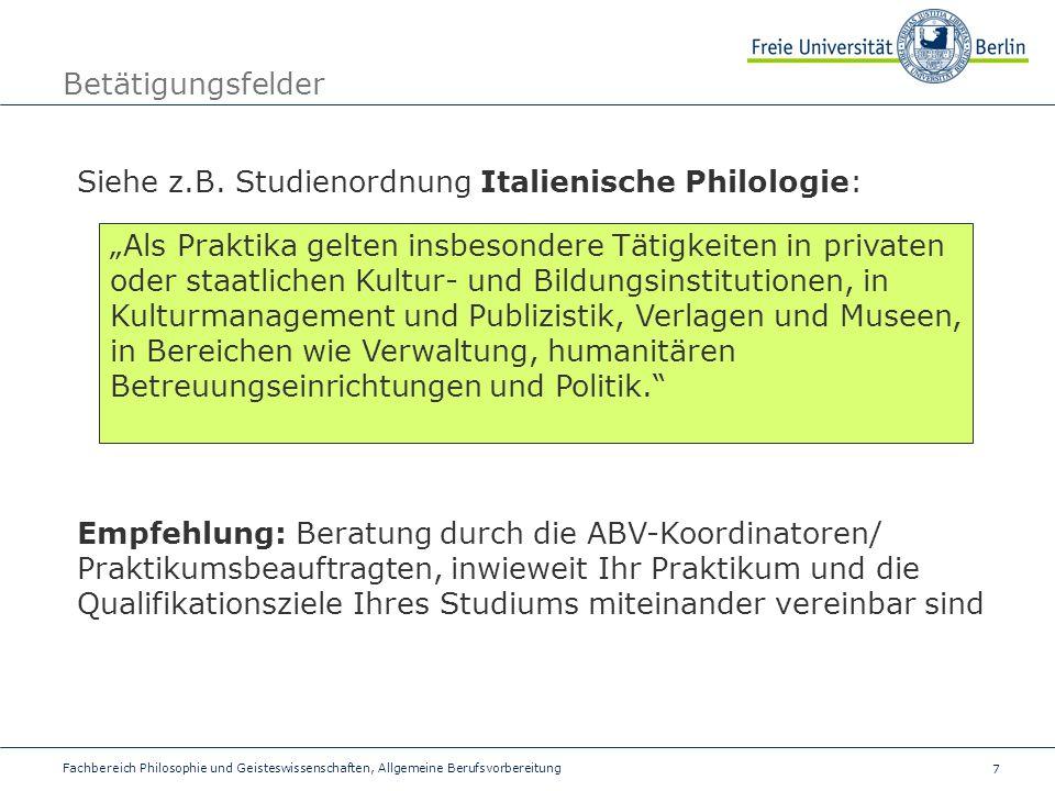 7 Betätigungsfelder Fachbereich Philosophie und Geisteswissenschaften, Allgemeine Berufsvorbereitung Siehe z.B.