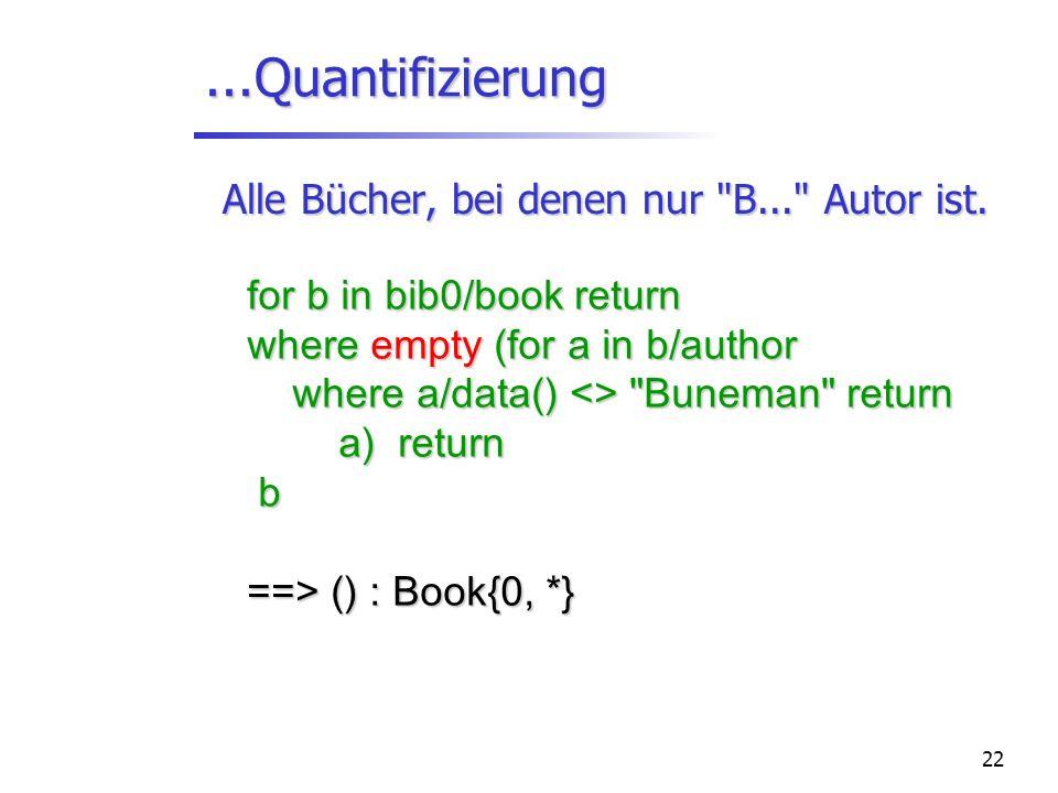 22...Quantifizierung Alle Bücher, bei denen nur
