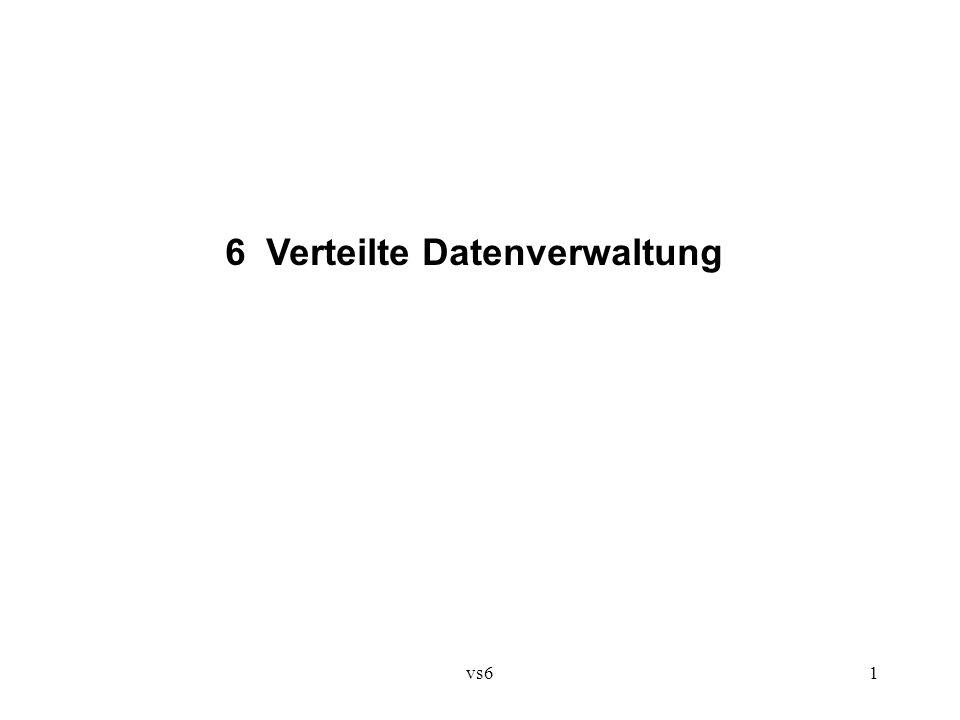 vs61 6 Verteilte Datenverwaltung