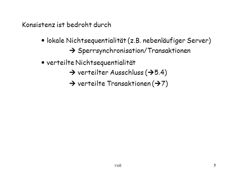 vs65 Konsistenz ist bedroht durch lokale Nichtsequentialität (z.B.