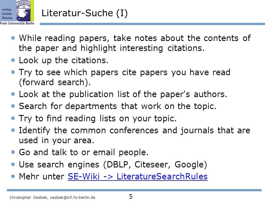 Christopher Oezbek, oezbek@inf.fu-berlin.de 6 Literatur-Suche (II) - Aufgabenstellung Jeder sucht min.