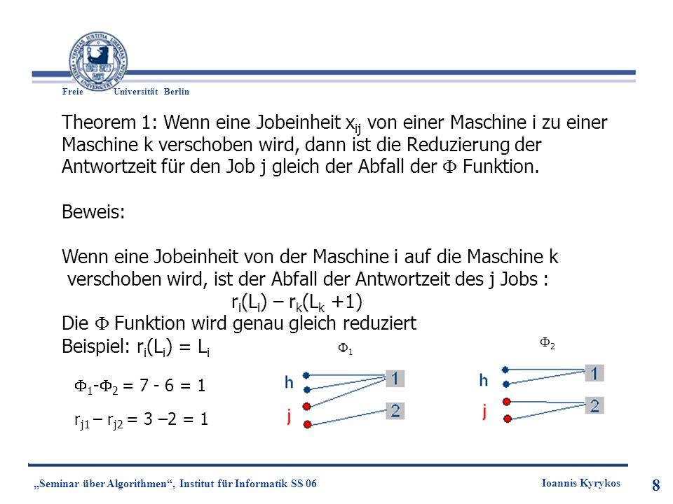 19 Freie UniversitätBerlin Ioannis Kyrykos Seminar über Algorithmen, Institut für Informatik SS 06 19 Die Verzögerung auf der Kante spiegelt den gesamten Fluss der User auf der Kante wieder: Nash Gleichgewicht: Ein Fluss ist Nash Gleichgewicht, wenn die folgende Aussage gilt: Typ i, alle Wege P vom s i -> t i mit f p 0 erfüllt ( Wege Q vom s i -> t i, l P (f) l Q (f))