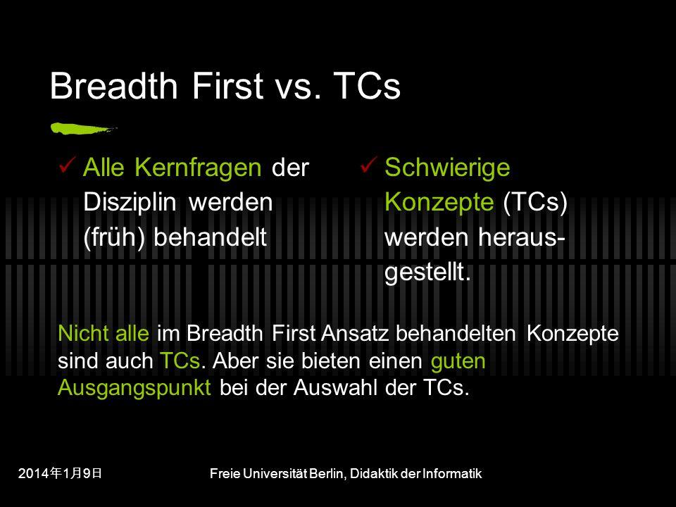 201419 201419 201419 Freie Universität Berlin, Didaktik der Informatik Breadth First vs.