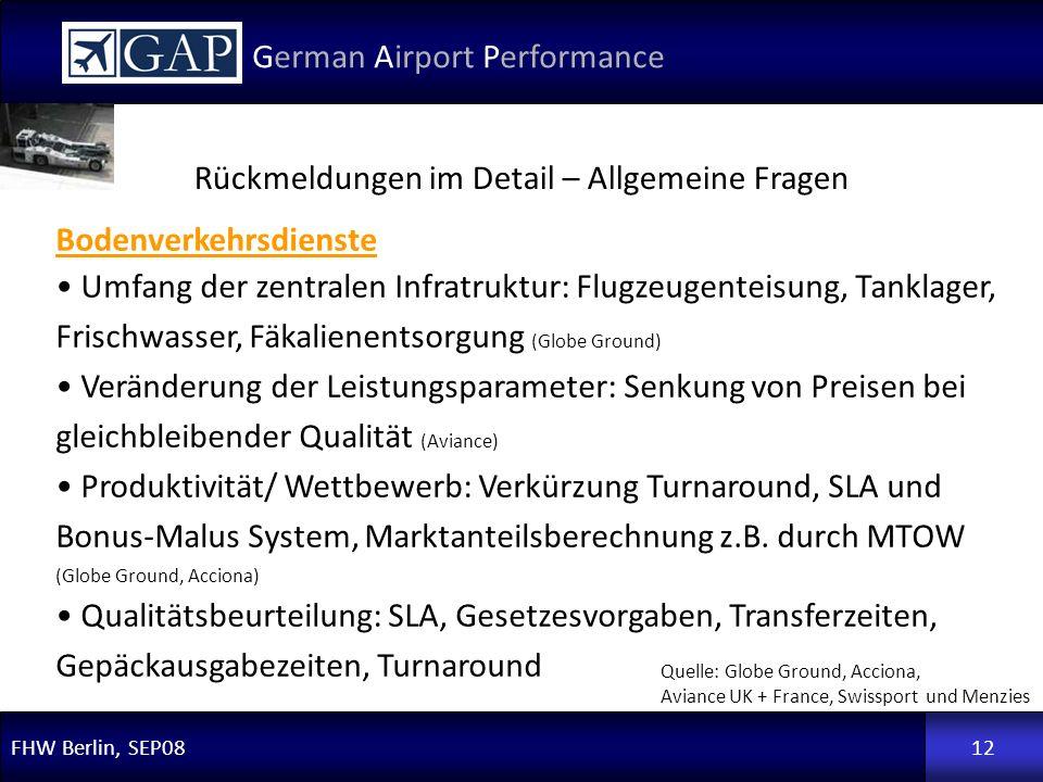 FHW Berlin, SEP08 German Airport Performance 12 Bodenverkehrsdienste Umfang der zentralen Infratruktur: Flugzeugenteisung, Tanklager, Frischwasser, Fä