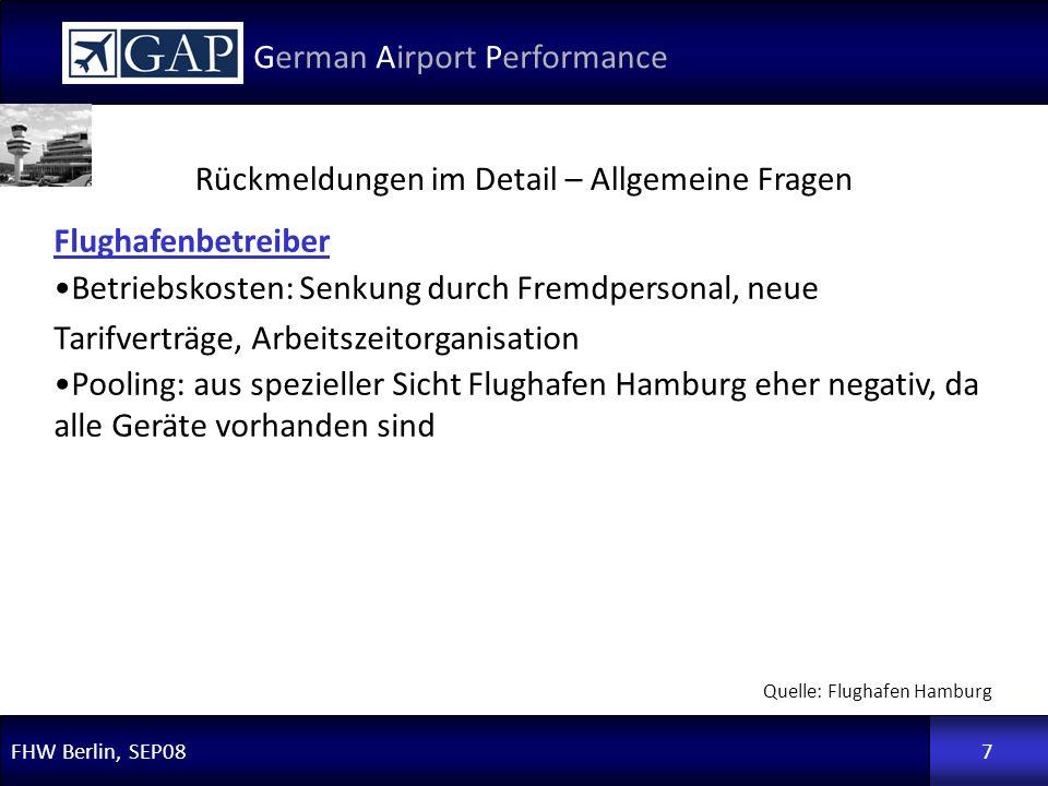 FHW Berlin, SEP08 German Airport Performance 7 Flughafenbetreiber Betriebskosten: Senkung durch Fremdpersonal, neue Tarifverträge, Arbeitszeitorganisa