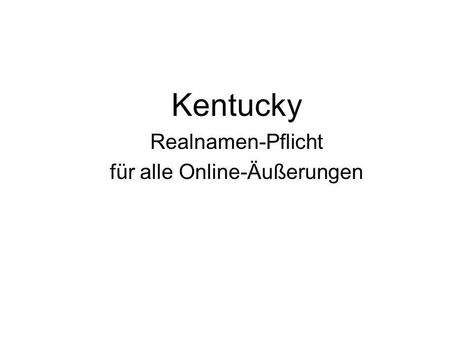 Kentucky Realnamen-Pflicht für alle Online-Äußerungen