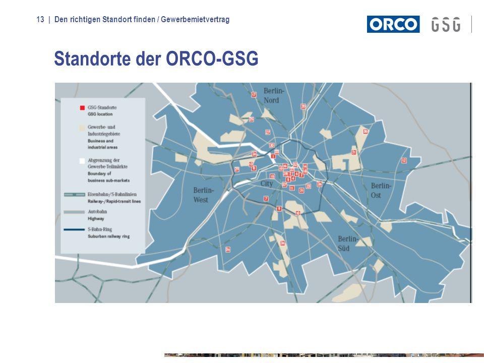 | Den richtigen Standort finden / Gewerbemietvertrag13 Standorte der ORCO-GSG