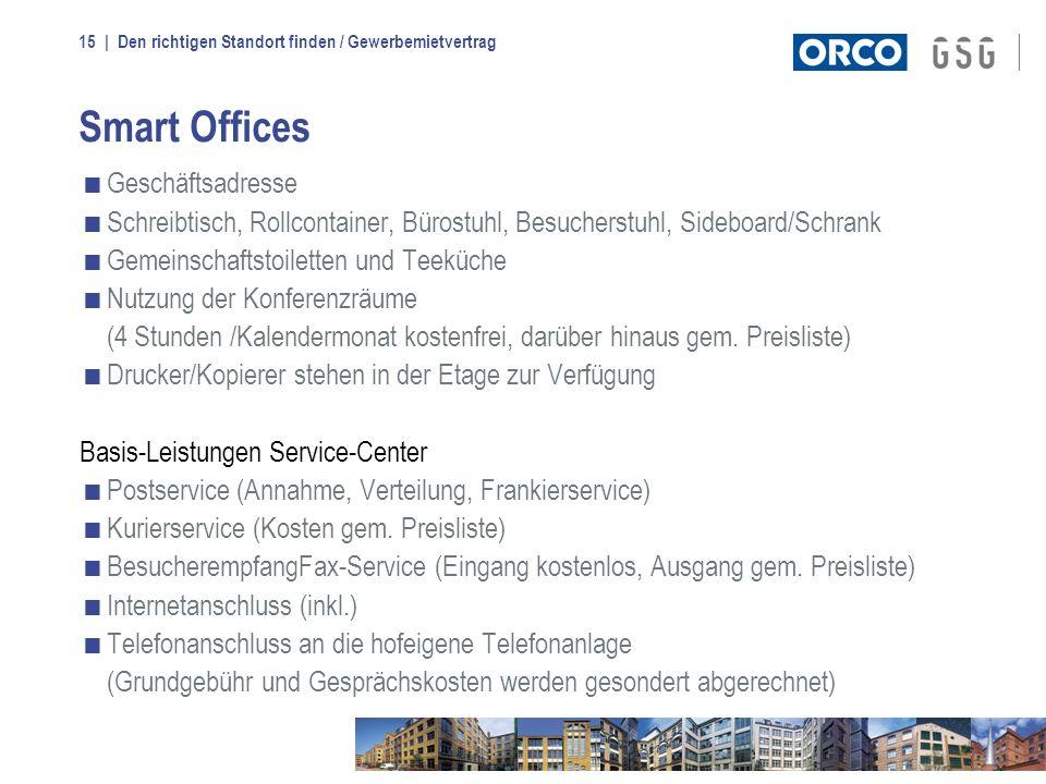 | Den richtigen Standort finden / Gewerbemietvertrag15 Smart Offices Geschäftsadresse Schreibtisch, Rollcontainer, Bürostuhl, Besucherstuhl, Sideboard