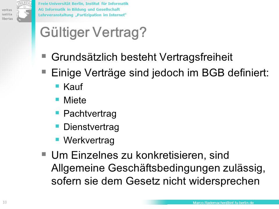 Freie Universität Berlin, Institut für Informatik AG Informatik in Bildung und Gesellschaft Lehrveranstaltung Partizipation im Internet 10 Marco.Radem