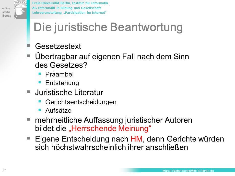 Freie Universität Berlin, Institut für Informatik AG Informatik in Bildung und Gesellschaft Lehrveranstaltung Partizipation im Internet 12 Marco.Radem