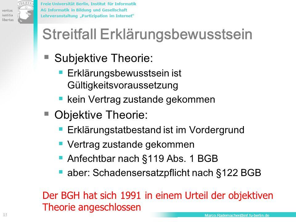 Freie Universität Berlin, Institut für Informatik AG Informatik in Bildung und Gesellschaft Lehrveranstaltung Partizipation im Internet 15 Marco.Radem