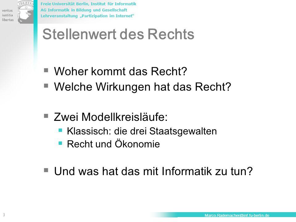 Freie Universität Berlin, Institut für Informatik AG Informatik in Bildung und Gesellschaft Lehrveranstaltung Partizipation im Internet 3 Marco.Radema