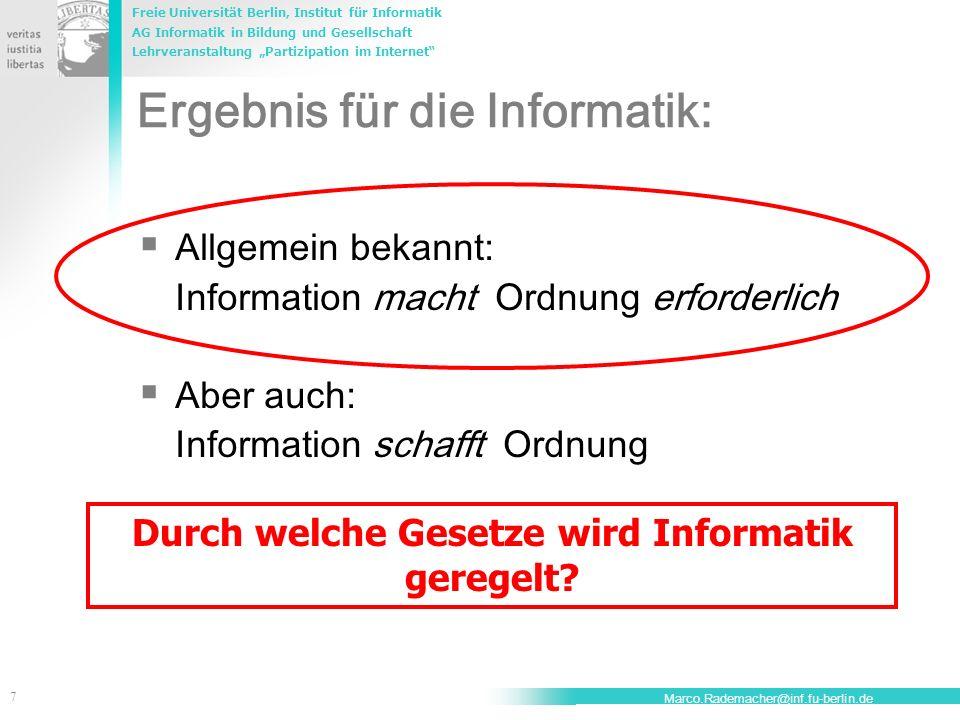 Freie Universität Berlin, Institut für Informatik AG Informatik in Bildung und Gesellschaft Lehrveranstaltung Partizipation im Internet 18 Marco.Rademacher@inf.fu-berlin.de BGB § 122 Schadensersatzpflicht des Anfechtenden (1) Ist eine Willenserklärung nach § 118 nichtig oder auf Grund der §§ 119, 120 angefochten, so hat der Erklärende, wenn die Erklärung einem anderen gegenüber abzugeben war, diesem, andernfalls jedem Dritten den Schaden zu ersetzen, den der andere oder der Dritte dadurch erleidet, dass er auf die Gültigkeit der Erklärung vertraut, jedoch nicht über den Betrag des Interesses hinaus, welches der andere oder der Dritte an der Gültigkeit der Erklärung hat.