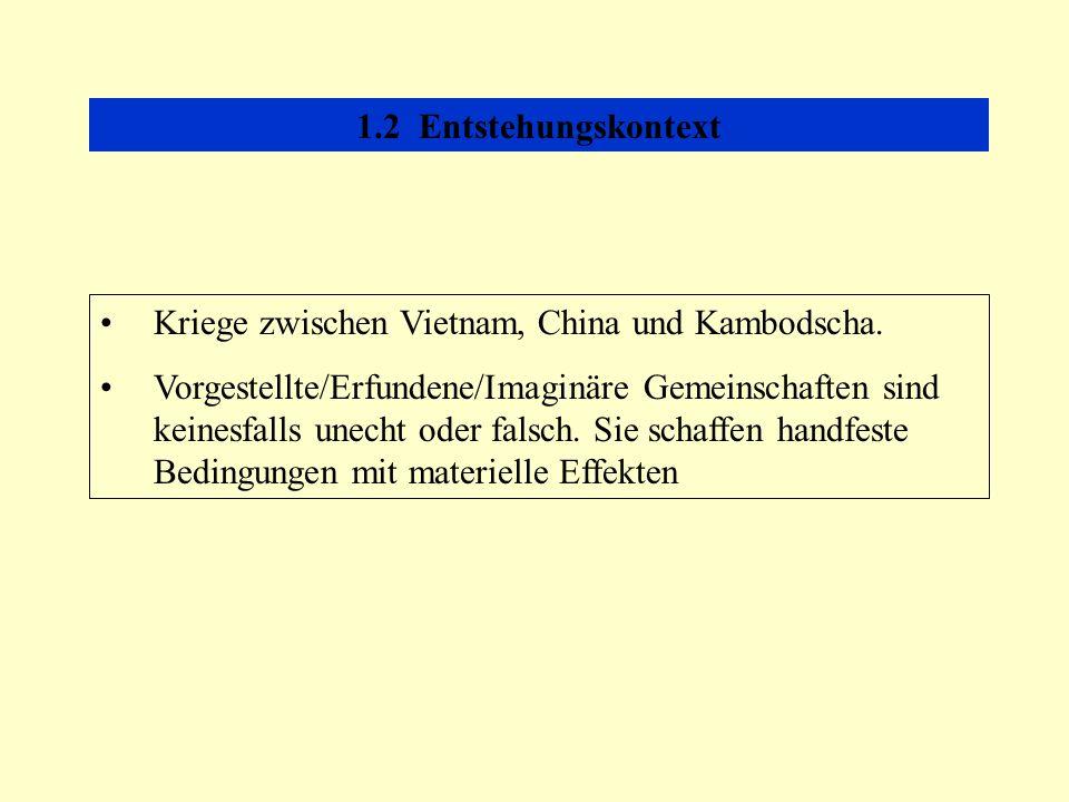 1.2 Entstehungskontext Kriege zwischen Vietnam, China und Kambodscha.