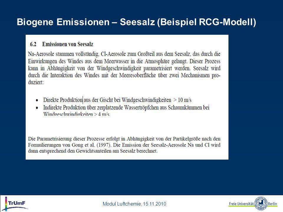 Modul Luftchemie, 15.11.2010 Biogene Emissionen – Seesalz (Beispiel RCG-Modell)