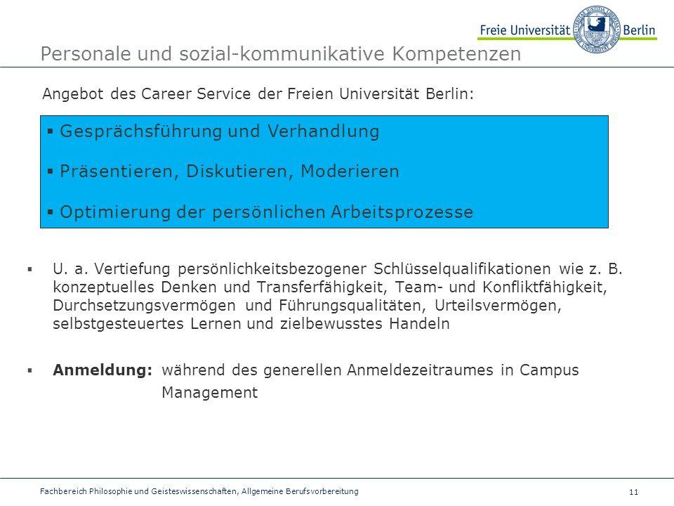 11 Fachbereich Philosophie und Geisteswissenschaften, Allgemeine Berufsvorbereitung Personale und sozial-kommunikative Kompetenzen Angebot des Career