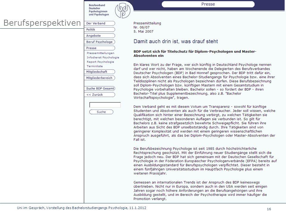 16 Uni im Gespräch, Vorstellung des Bachelorstudiengangs Psychologie, 11.1.2012 Berufsperspektiven